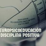 Neuropsicoeducación y Disciplina Positiva